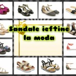 Sandale la moda in 2015 – preturi mici