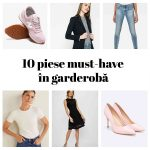 10 piese must have in garderobă
